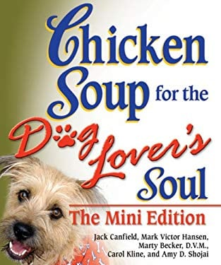 Chicken Soup for the Dog Lover's Soul 9780757307195
