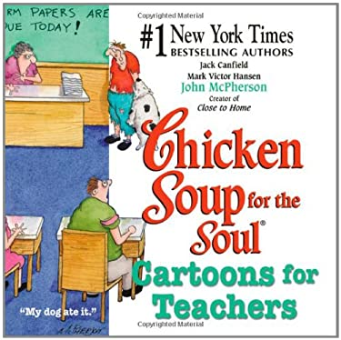 Chicken Soup for the Soul Cartoons for Teachers 9780757301490