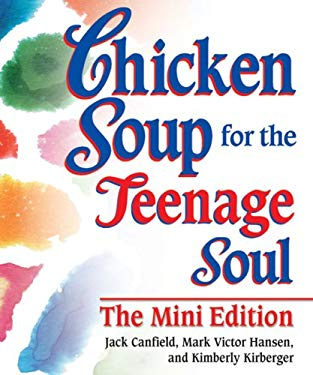 Chicken Soup for the Teenage Soul 9780757307188