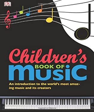 Children's Book of Music [With CD (Audio)] 9780756667344