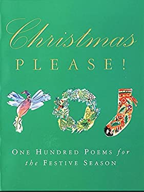 Christmas Please!: 100 Poems on the Festive Season 9780753817186