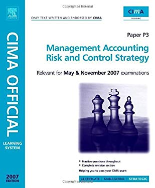 Cima Learning System 2007 Management Accounting - Risk and Control Strategy 9780750680424