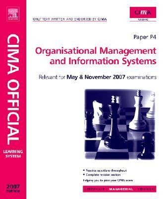 Cima Learning System 2007 Organisational Managementand Information Systems 9780750680455