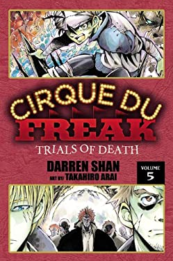 Cirque Du Freak, Volume 5: Trials of Death 9780759530423