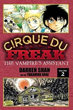 Cirque Du Freak, Volume 2: The Vampire's Assistant 9780759530386
