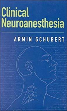 Clinical Neuroanesthesia 9780750695022