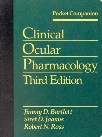 Clinical Ocular Pharmacology: Pocket Handbook 9780750696418