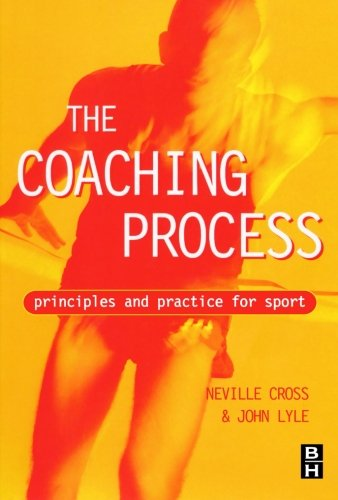 Coaching Process: Principles and Practice for Sport 9780750641319