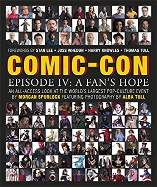 Comic-Con Episode IV: A Fan's Hope 9780756683429