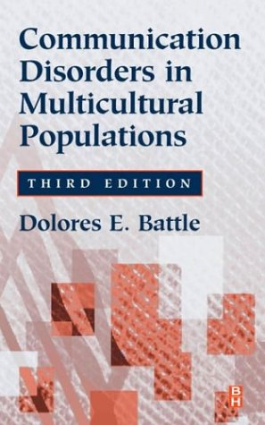 Communication Disorders in Multicultural Populations 9780750673235
