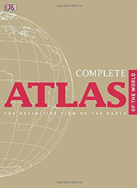 Complete Atlas of the World 9780756689728