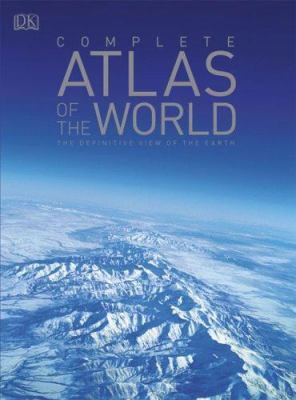 Complete Atlas of the World 9780756628598
