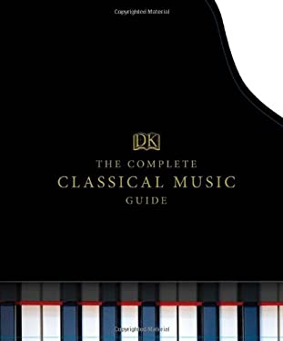 The Complete Classical Music Guide 9780756692568