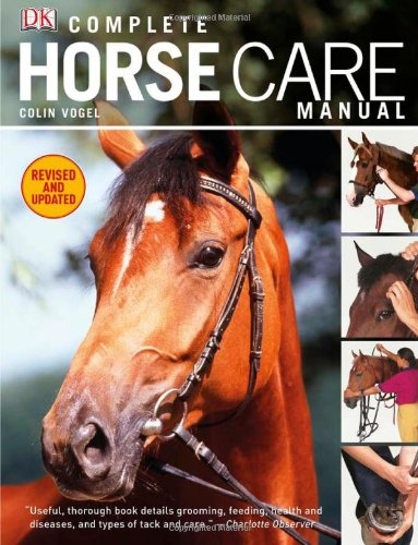 Complete Horse Care Manual 9780756671600