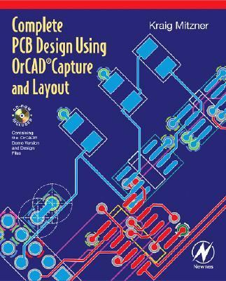 Complete PCB Design Using OrCad Capture and Layout [With CDROM] 9780750682145