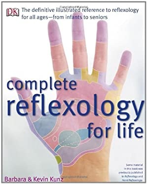 Complete Reflexology for Life 9780756628529