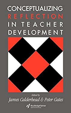 Conceptualising Reflection in Teacher Development 9780750701235