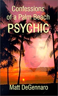 Confessions of a Palm Beach Psychic 9780759629677