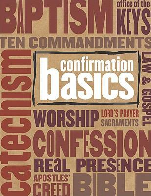 Confirmation Basics 9780758616296
