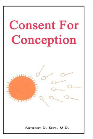 Consent for Conception 9780759695498
