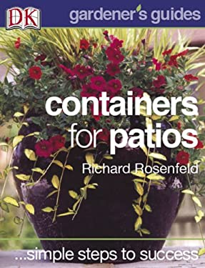 Simple Steps to Success: Containers for Patios 9780756617141