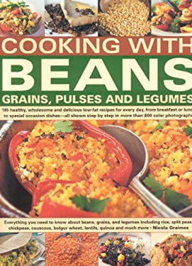 Cooking with Beans, Grains, Pulses and Legumes 9780754816515
