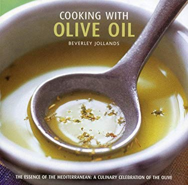 Cooking with Olive Oil 9780754821762