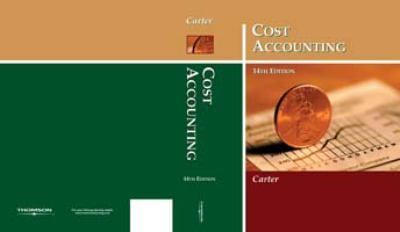 Cost Accounting 14th Edition By William K Carter 9780759338098 Reviews Description And More Betterworldbooks Com