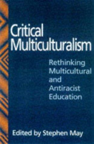 Critical Multiculturalism 9780750707671