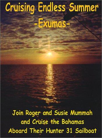 Cruising Endless Summer: -Exumas- 9780759627529
