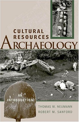 Cultural Resources Archaeology: An Introduction 9780759100954