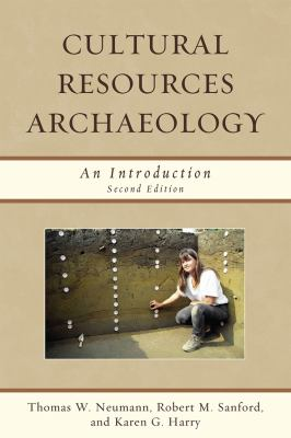 Cultural Resources Archaeology: An Introduction 9780759118461
