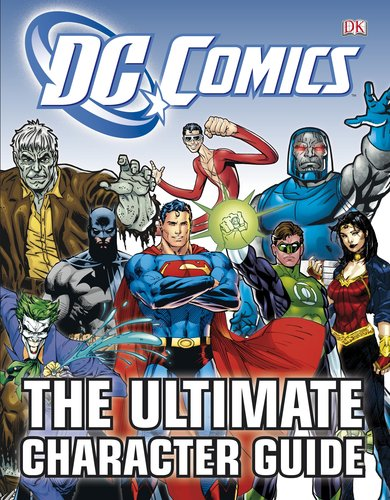 DC Comics: The Ultimate Character Guide 9780756682613