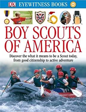 DK Eyewitness Books: Boy Scouts of America 9780756697709
