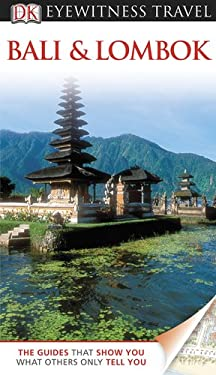 DK Eyewitness Travel Guide: Bali and Lombok 9780756670290