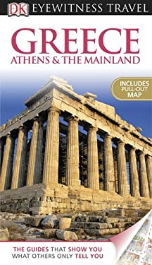 Greece Athens & the Mainland [With Pull-Out Map] 9780756670177