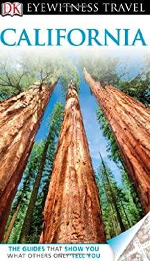 DK Eyewitness Travel Guide: California 9780756685607