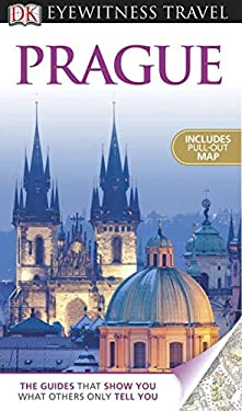DK Eyewitness Travel Guide: Prague [With Map] 9780756683993