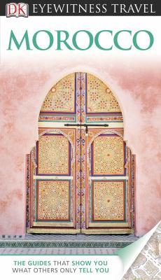 DK Eyewitness Travel Guide: Morocco 9780756685812