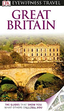 DK Eyewitness Travel Guide: Great Britain 9780756694807