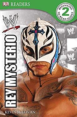 DK Reader Level 2 Wwe: Rey Mysterio 9780756676063