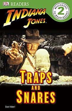 DK Readers: Indiana Jones: Traps and Snares 9780756655266