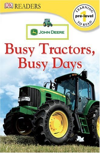 John Deere Busy Tractors, Busy Days 9780756644543