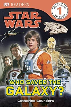 DK Readers: Star Wars: Who Saved the Galaxy? 9780756698096