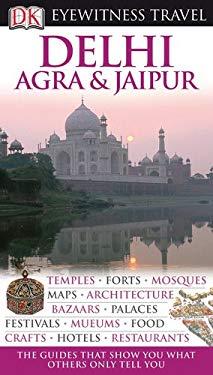 Eyewitness Delhi, Agra & Jaipur 9780756661823