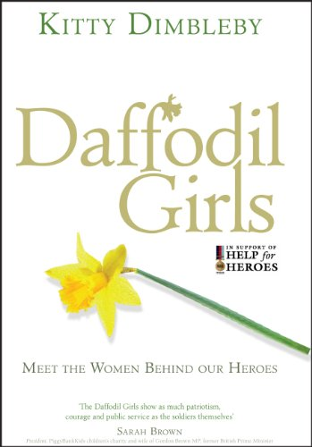 Daffodil Girls: Meet the Women Behind Our Heroes 9780753539644