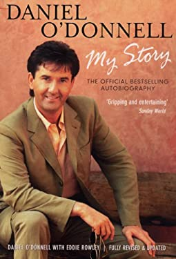 Daniel O'Donnell: My Story 9780753509784