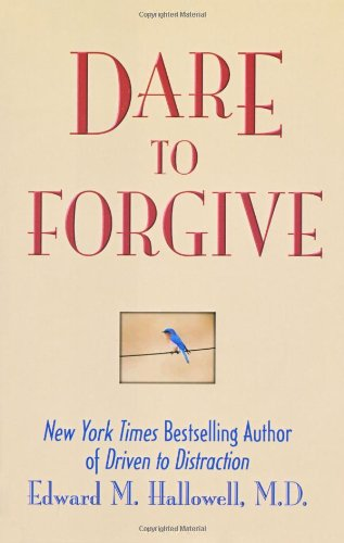 Dare to Forgive 9780757300103