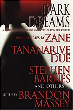 Dark Dreams: A Collection of Horror and Suspense by Black Writers 9780758207531