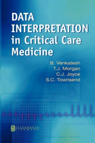 Data Interpretation in Critical Care Medicine 9780750652735